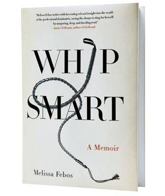 Whip Smart Melissa Febos